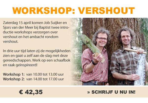 Workshop VersHout