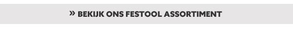 Festool assortiment