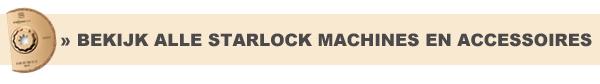 Alle Starlock machines en accessoires